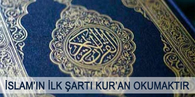 İslam'ın-ilk-şartı-Kur'an-okumaktır