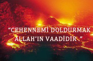 Cehennemi doldurmak Allah'ın vaadidir