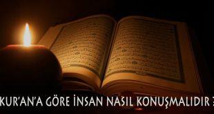 Kuran'a göre insan nasıl konuşmalıdır