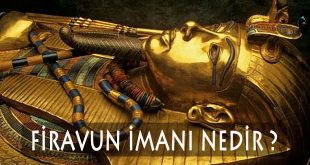 Firavun imanı nedir
